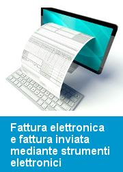 Fattura elettronica e fattura inviata mediante strumenti elettronici